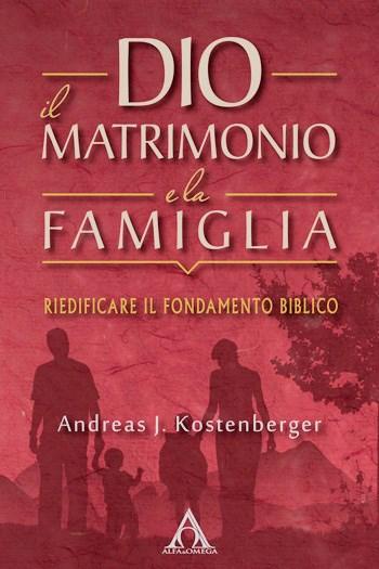Dio il matrimoni e la famiglia